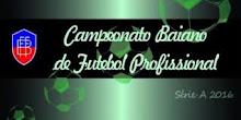 FBF promove o Campeonato Baiano de 2016  FBF promove o Campeonato Baiano de 2016