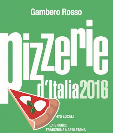 ...e quelle fatte sulla Guida Pizzerie 2016 del Gambero Rosso
