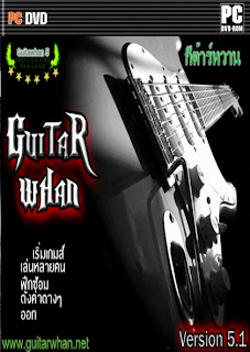 [PC] Guitar HERO THAI - Guitar Whan 5.1 Thai