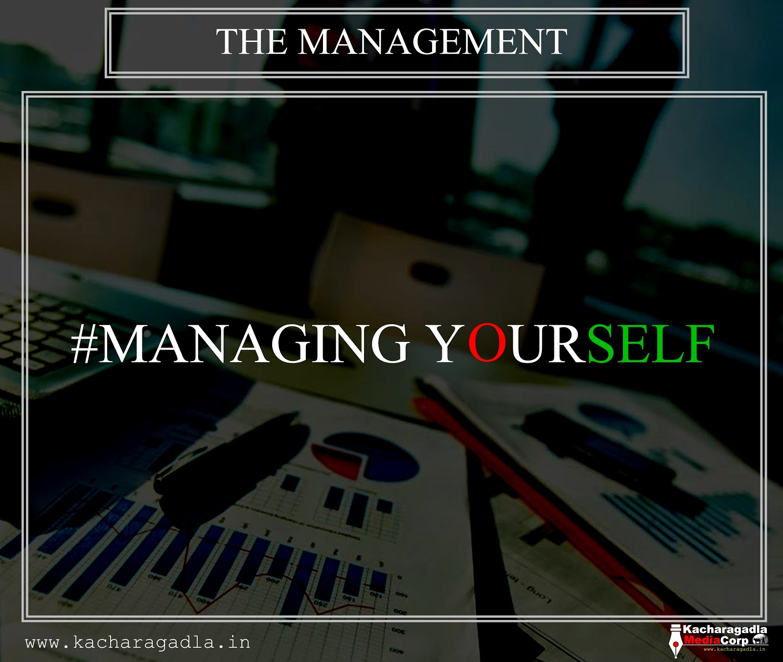 #Managing Yourself