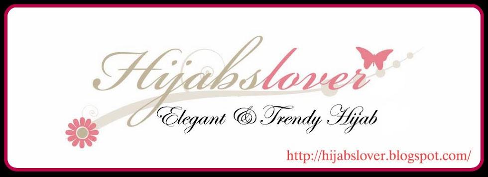 HIJABS LOVER ~ Trendy & Elegant Hijab