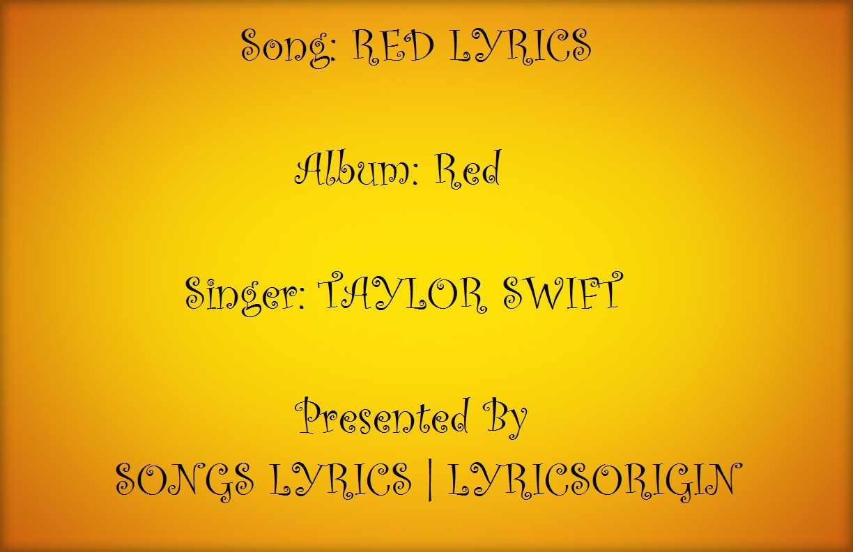 Lyrics to the red