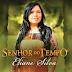 """Clipe e Lyric vídeo da canção """"Senhor do Tempo"""", de Eliane Silva, estão a caminho"""