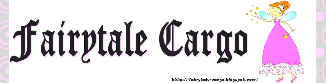 FairytaleCargo.Blogspot
