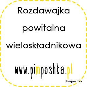 Pimposhkowa rozdawajka:)