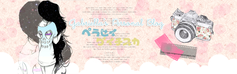 Gabriella's ♥ Personal Blog