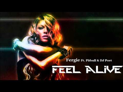 Fergie feat Pitbull - Feel Alive lyrics