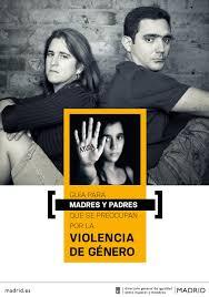 GUÍA PADRES Y MADRES SOBRE LA VIOLENCIA DE GÉNERO