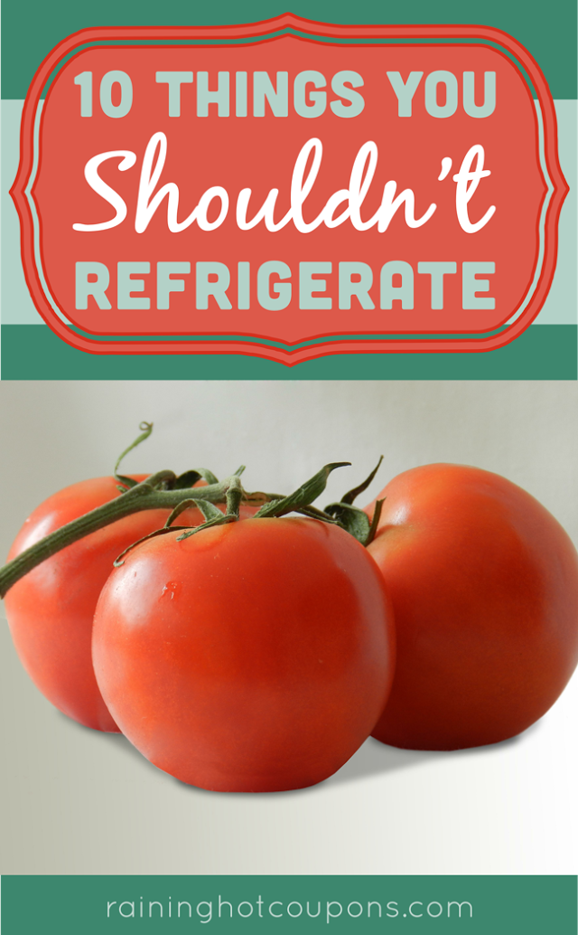 10 Things You Shouldn't Refrigerate