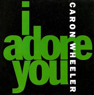 CARON WHEELER - I ADORE YOU - 1992