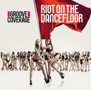 front Download   Groove Coverage   Riot On The Dancefloor (2012)