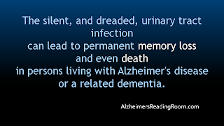The silent, and dreaded, urinary tract infection | Alzheimer's Reading Room