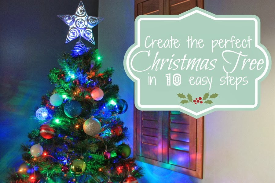 Where's My Glow? : 10 steps to the perfect Christmas tree