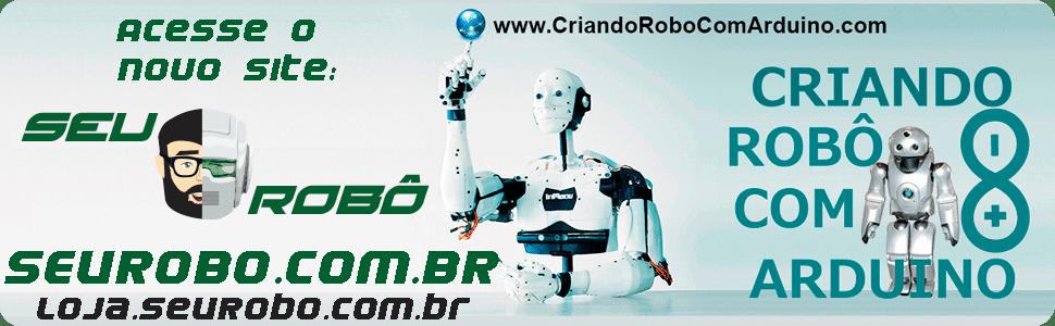 Criando Robô com Arduíno