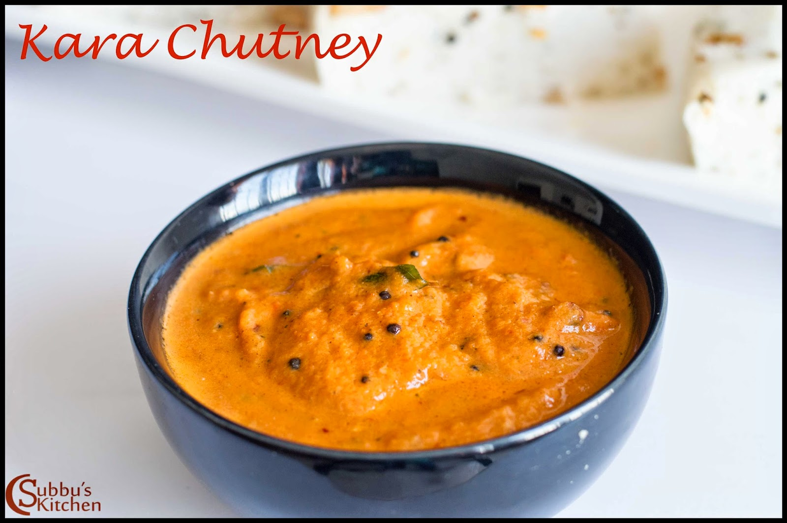 Kara Chutney Recipe | Hot Spicy Chutney Recipe