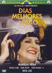 Baixar Filme Dias Melhores Virão (Nacional)