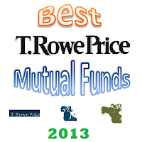 Best T. Rowe Price Mutual Funds for 2013