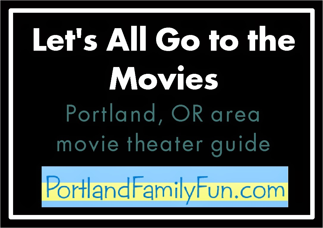 http://portlandfamilyfun.blogspot.com/2012/01/lets-all-go-to-movies.html