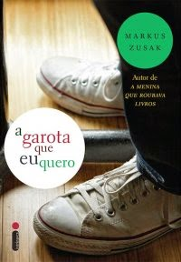 Joana leu: A garota que eu quero, de Markus Zusak
