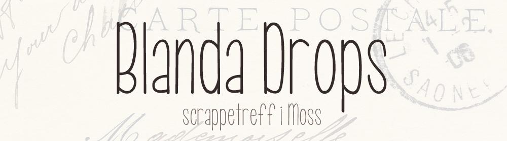 Blanda Drops Scrappetreff