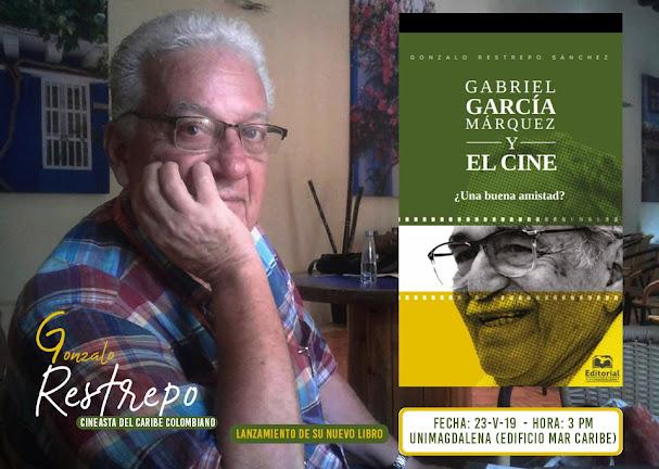 GABRIEL GARCÍA MÁRQUEZ Y EL CINE ¿UNA BUENA AMISTAD?