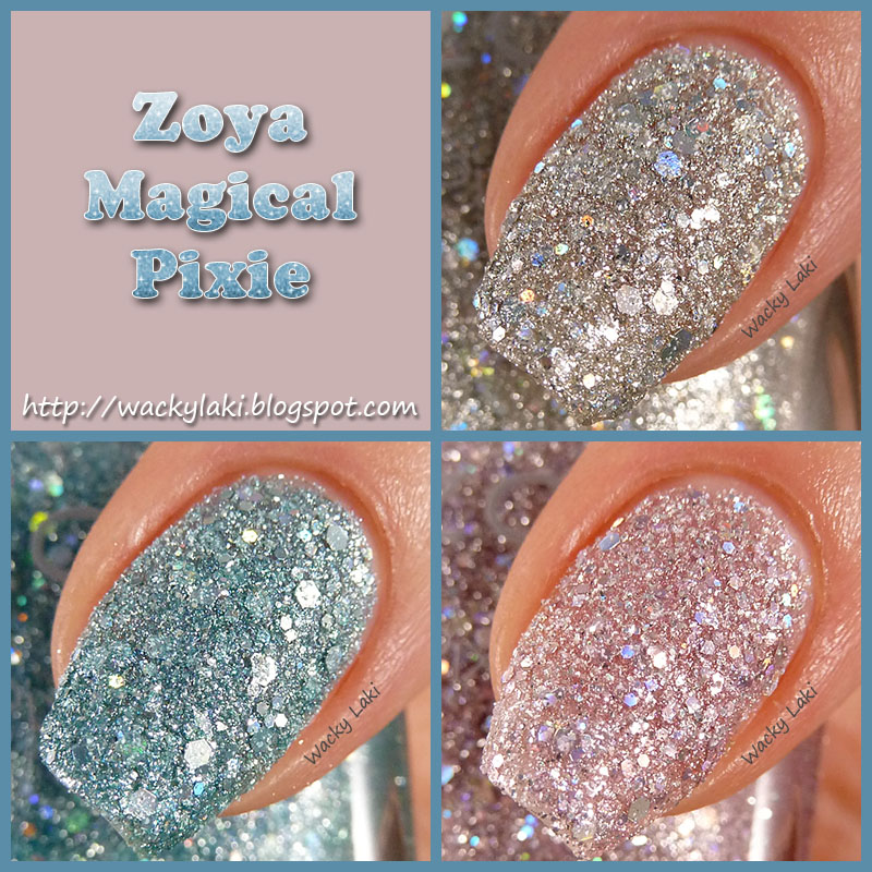 Wacky Laki: Zoya Magical Pixie Collection Swatches and Review Zoya Magical Pixie