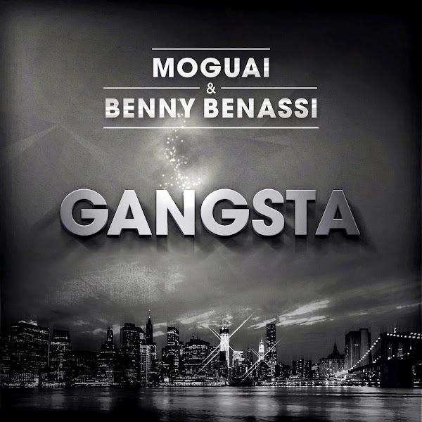 MOGUAI & Benny Benassi - Gangsta - Single Cover