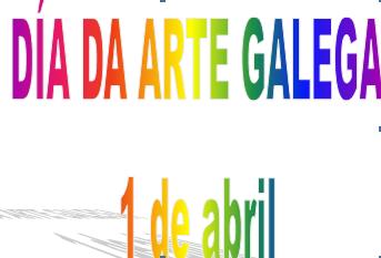 DÍA DA ARTE GALEGA