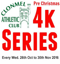 Clonmel 4k Series...Wed 25th Oct to Wed 30th Nov 2016