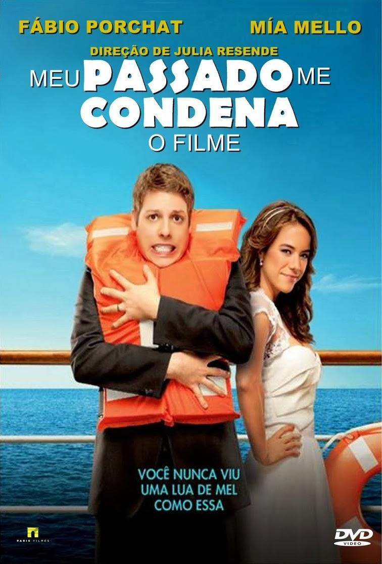 Meu Passado Me Condena – Nacional (2013)