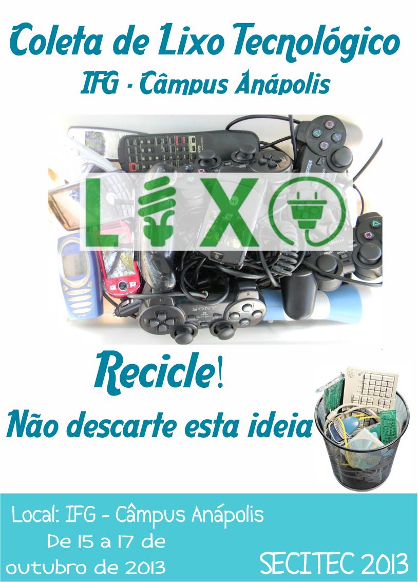 Participe da Coleta de Lixo Tecnológico!