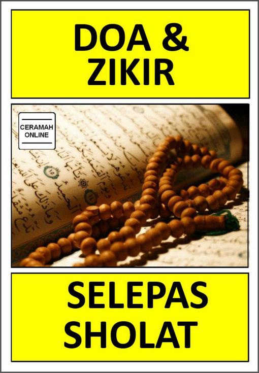 Tazkirah Online: > Doa dan Zikir Selepas Sholat
