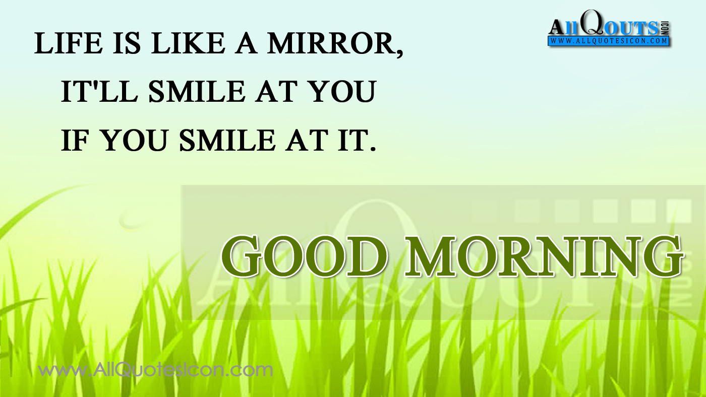 Good Morning Greetings And Pictures With Nice Quotes In English