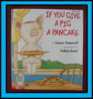 http://www.amazon.com/If-You-Give-Pig-Pancake/dp/0060266864/ref=sr_1_1?ie=UTF8&qid=1383618678&sr=8-1&keywords=pig+pancake