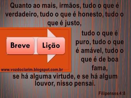 http://vozdoclarim.blogspot.com.br/2014/12/breve-licao-22.html