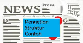 Teks Berita : Pengertian, Struktur dan contoh teks berita
