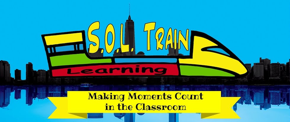 S.O.L. Train: Moments That Count in the Classroom