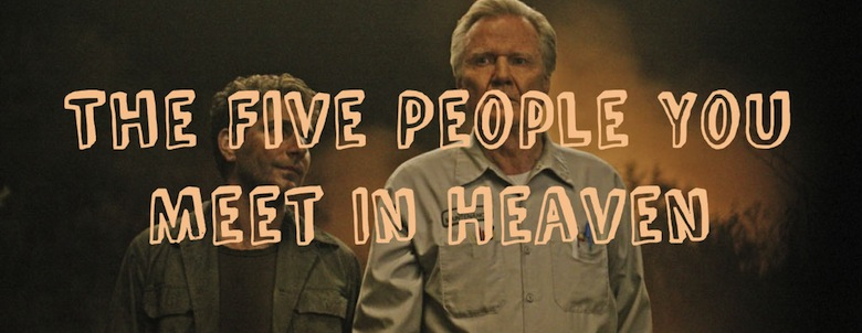 http://ofinksandpapers.files.wordpress.com/2013/07/five-people-you-meet-in-heaven-tv-abc-movie-75-1-g.jpg