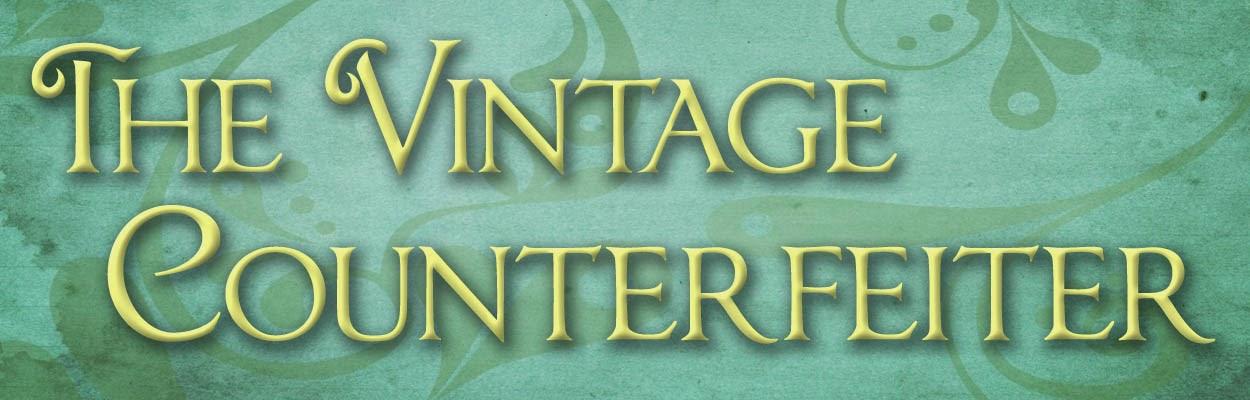 The Vintage Counterfeiter