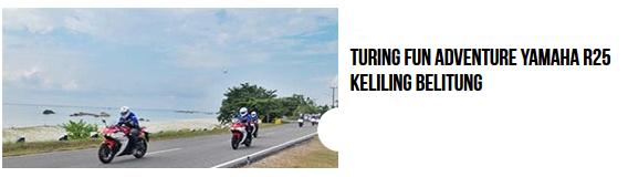 Yamaha R25 Motor Sport Racing dan Kencang Belitung