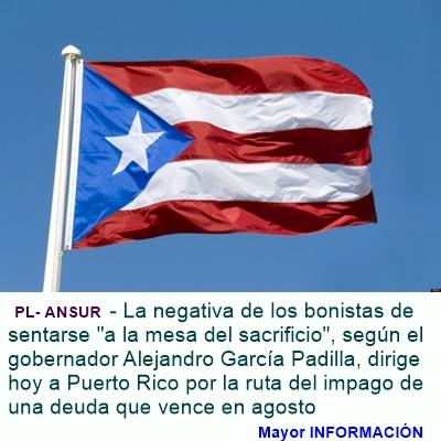 MUNDO: Avanza Puerto Rico hacia el CESE DE PAGO (default) de su primera deuda vencida