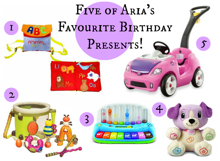 Five of Aria's Favourite Birthday Presents