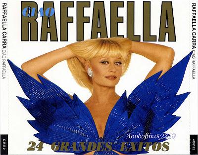 RAFFAELLA CARRA Ciao Raffaella 24 Grandes Exitos