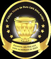 Premio que ganhamos do Blog  Café entre Amigos