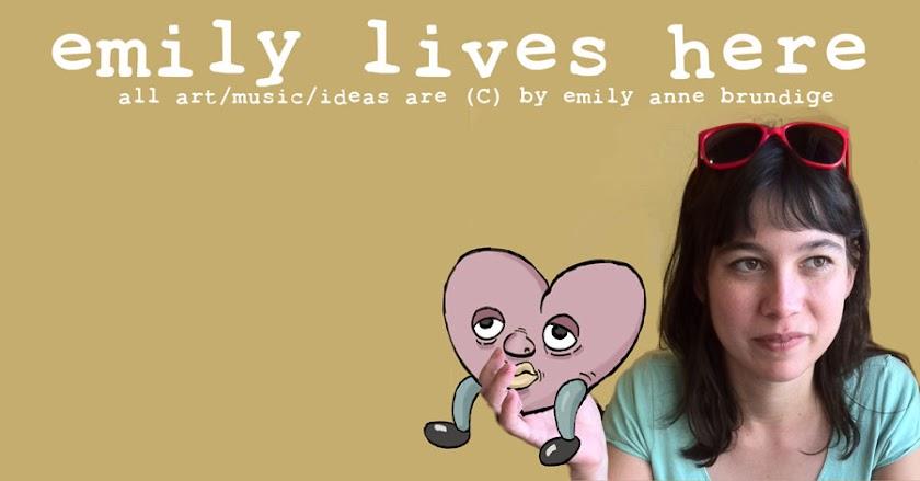 Emily Lives Here