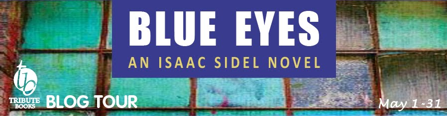 Blue Eyes: An Isaac Sidel Novel Blog Tour