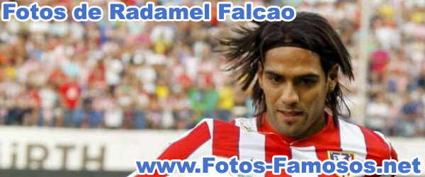 Fotos de Radamel Falcao