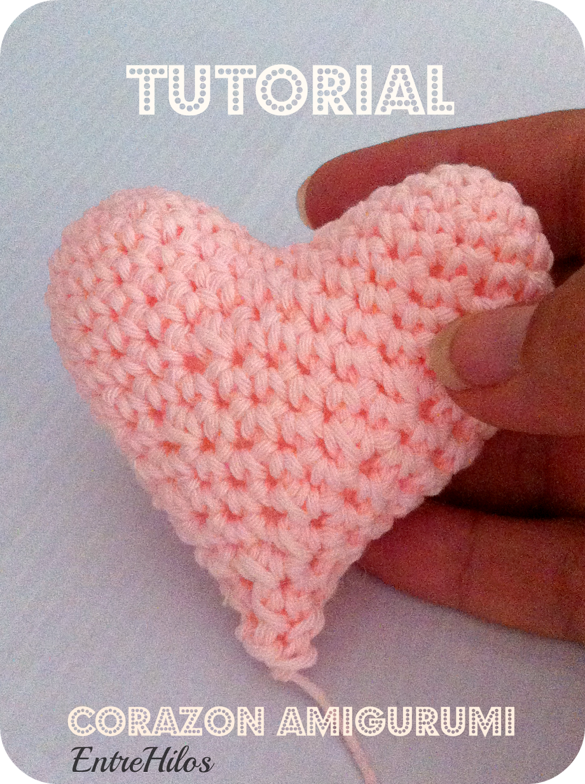 tutorial corazon amigurumi
