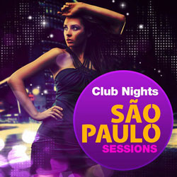 CD Club Nights – Sao Paulo Sessions