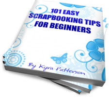 Free E-Book: 101 Easy Scrapbooking Tips for Beginners (Valued $47)